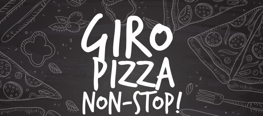 GIRO PIZZA NON-STOP