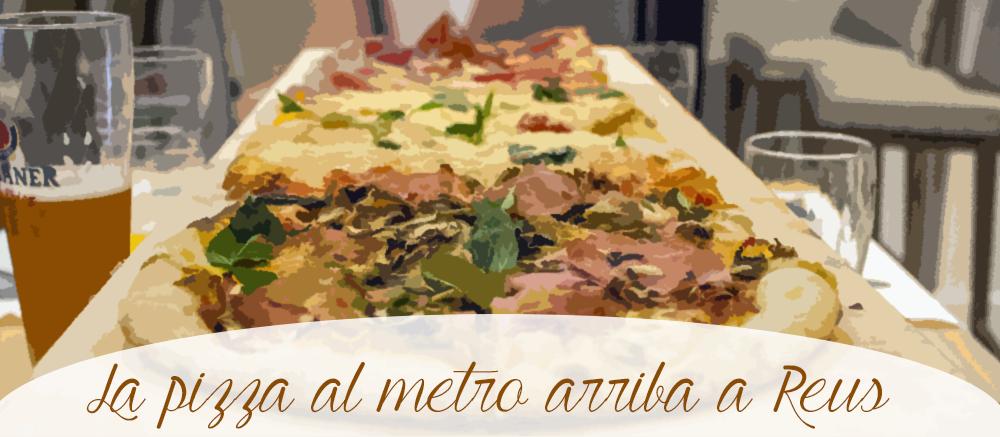 La pizza al metro arriba a Reus amb el Batticuore
